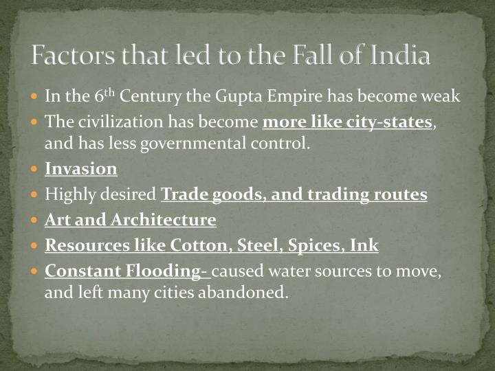 Factors that led to the Fall of India