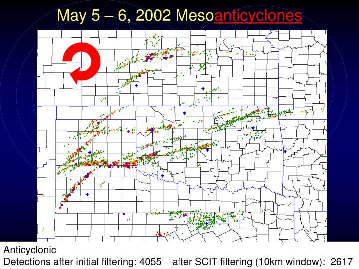May 5 – 6, 2002 Meso