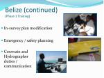 belize continued phase 1 training