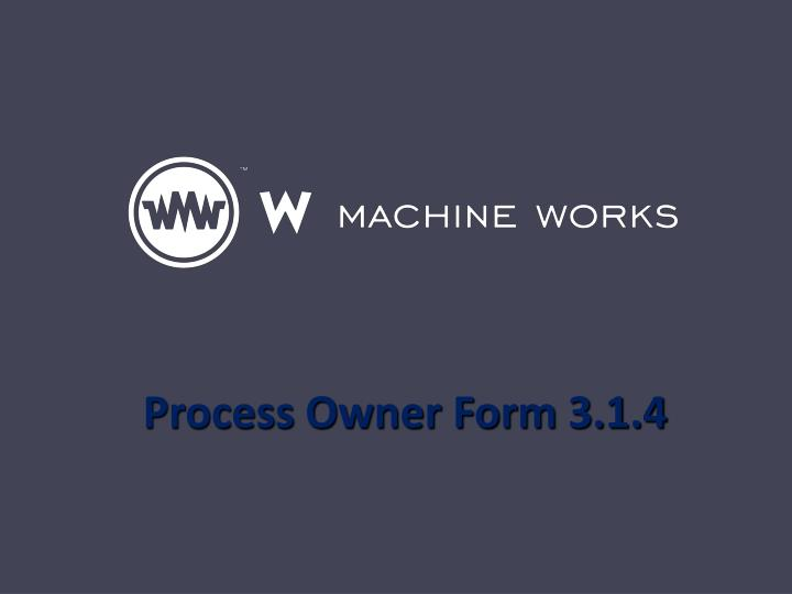 process owner form 3 1 4 n.