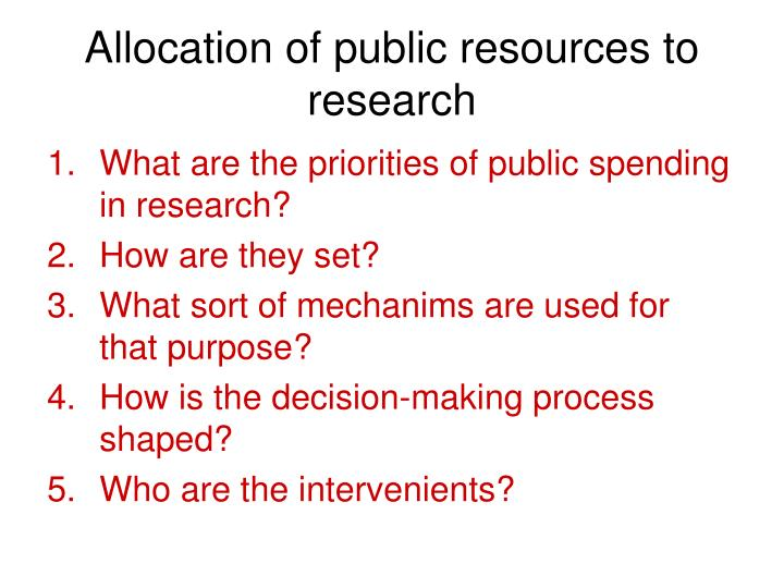 Allocation of public resources to research