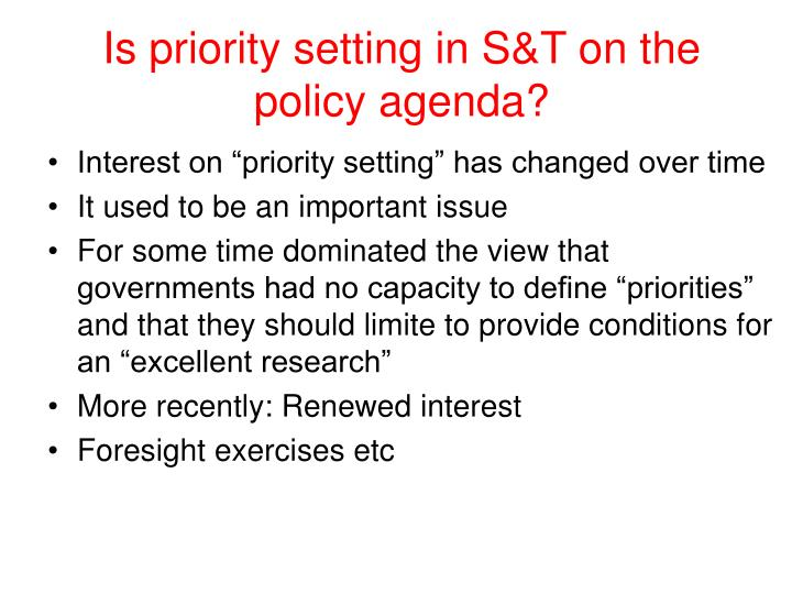 Is priority setting in S&T on the policy agenda?