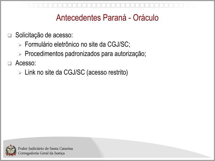 Antecedentes Paraná - Oráculo