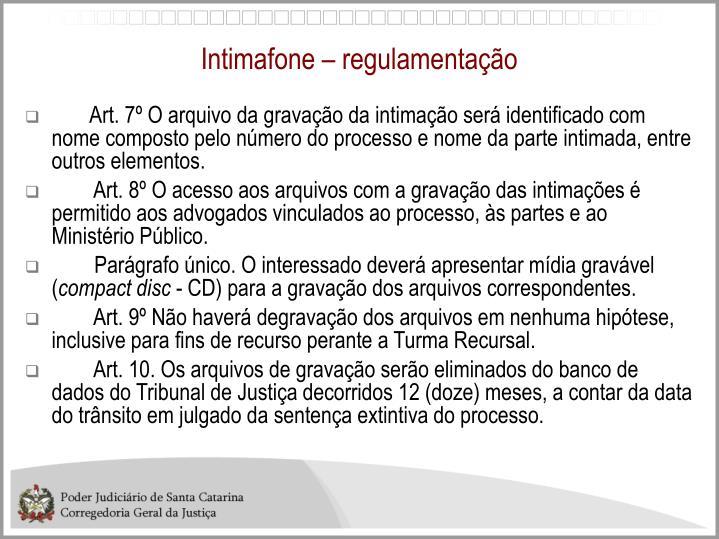 Intimafone – regulamentação