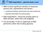 r d expenditure general issues cont