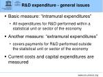 r d expenditure general issues