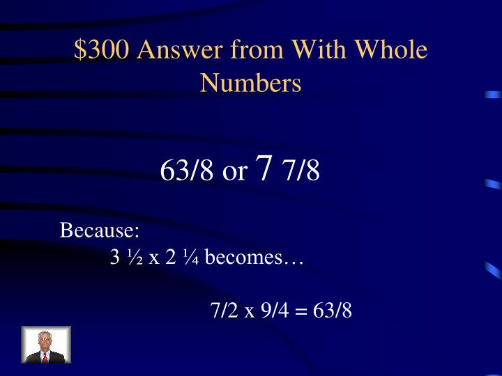 $300 Answer from With Whole Numbers