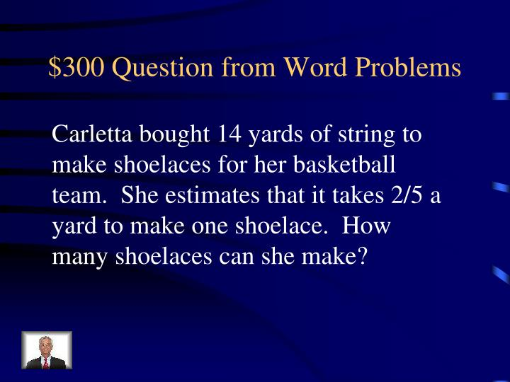 $300 Question from Word Problems