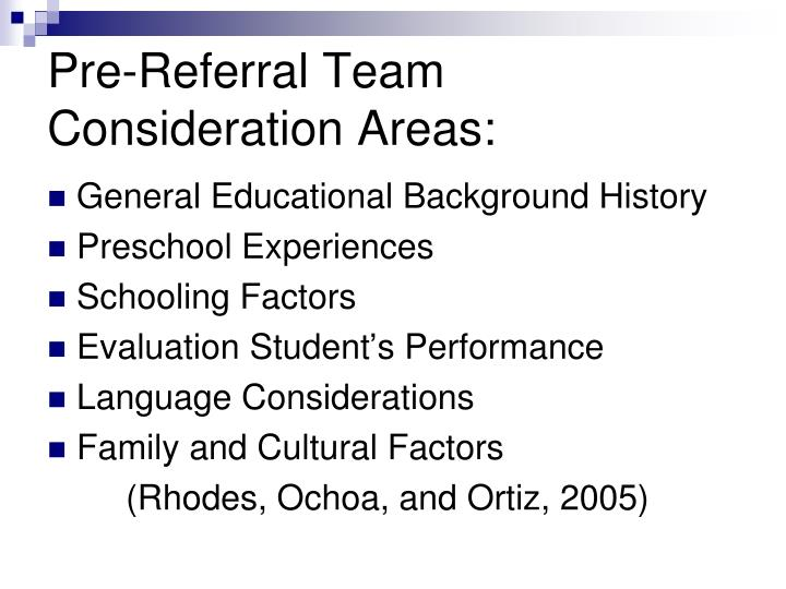 Pre-Referral Team Consideration Areas: