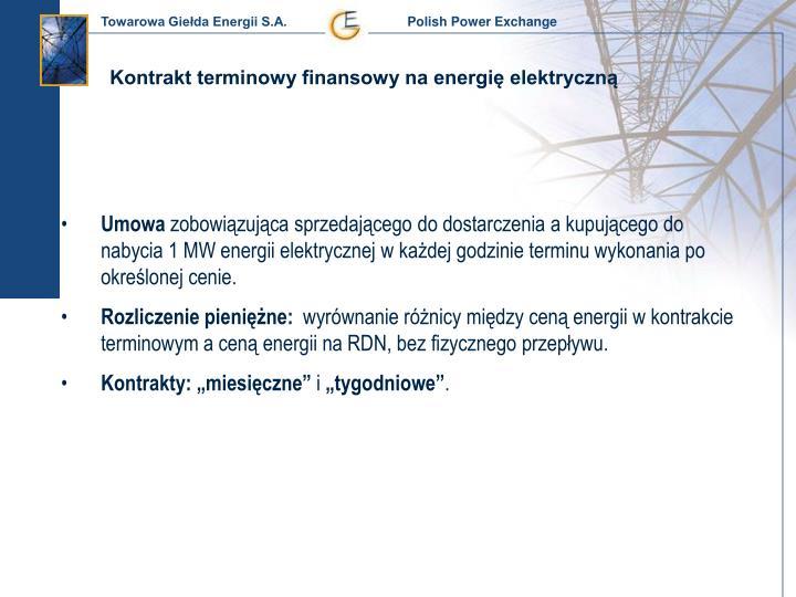 Kontrakt terminowy finansowy na energię elektryczną