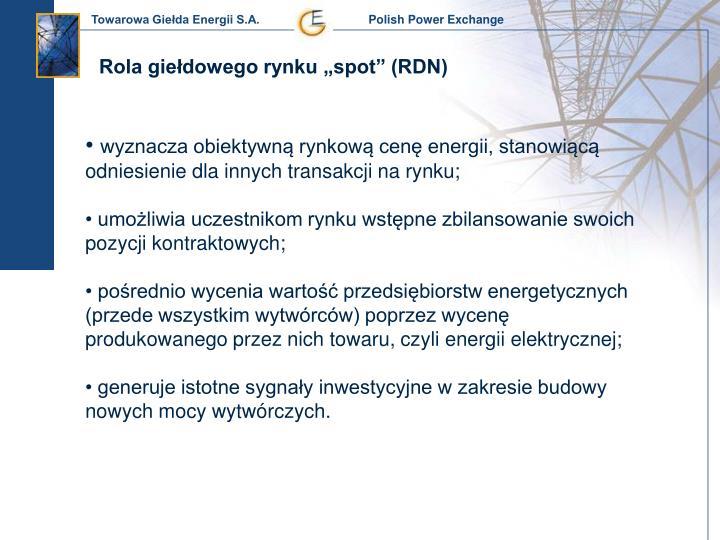 """Rola giełdowego rynku """"spot"""" (RDN)"""