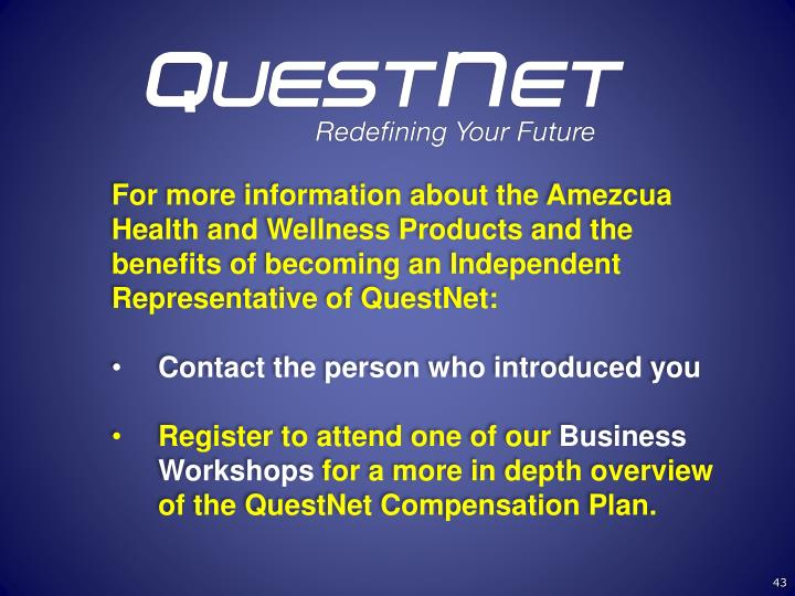 For more information about the Amezcua