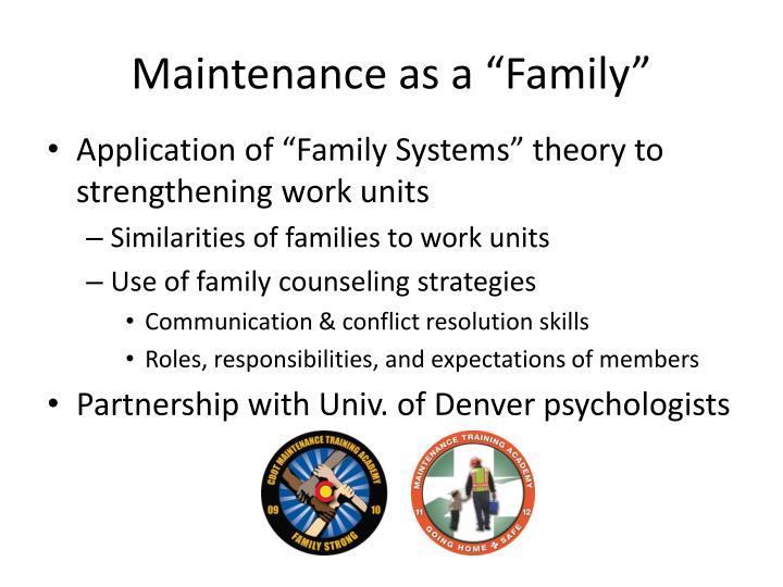 "Maintenance as a ""Family"""