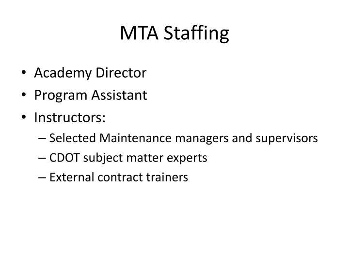 MTA Staffing