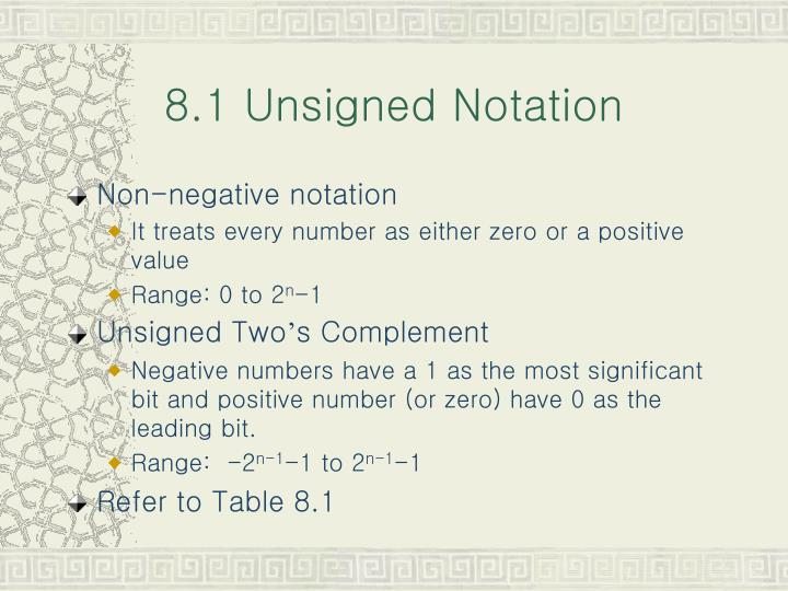 8 1 unsigned notation