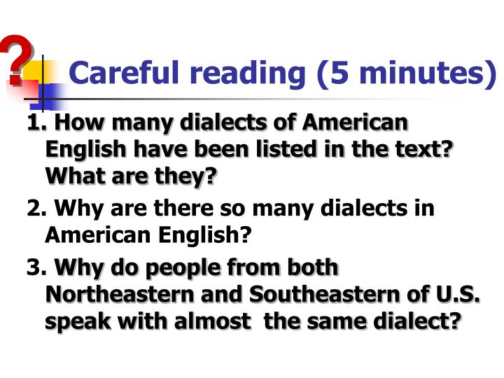 Careful reading (5 minutes)