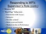 responding to wpv supervisor s role cont