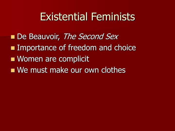 Existential Feminists