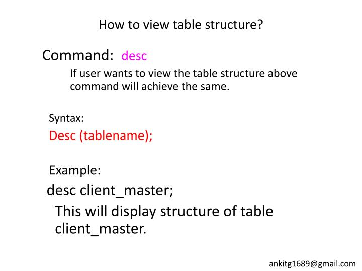 How to view table structure?