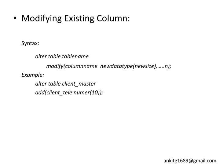 Modifying Existing Column: