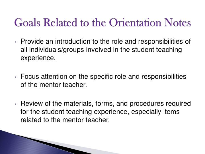 Goals related to the orientation notes