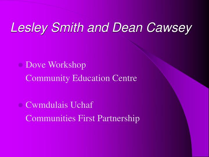 Lesley smith and dean cawsey