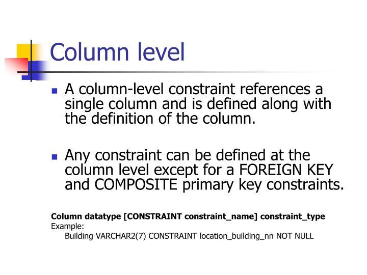 Column level