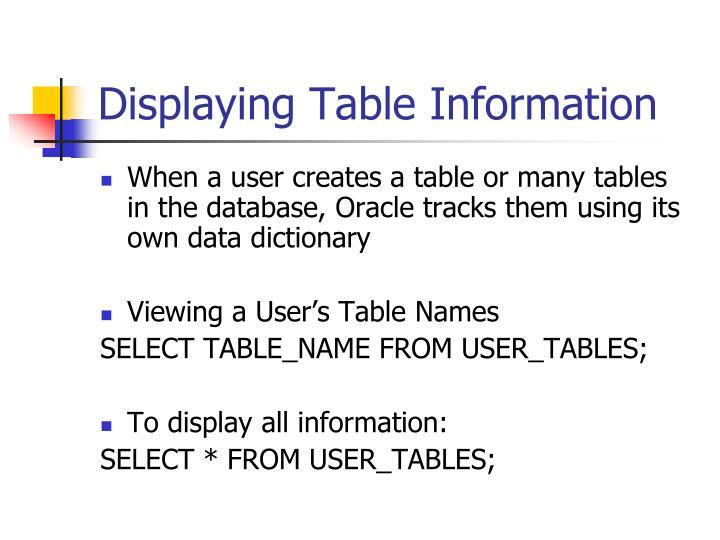 Displaying Table Information