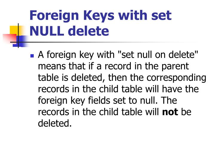 Foreign Keys with set NULL delete