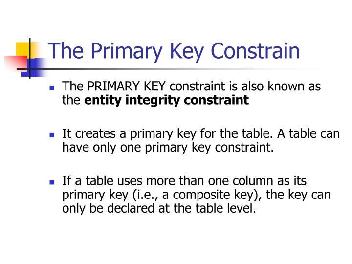 The Primary Key Constrain