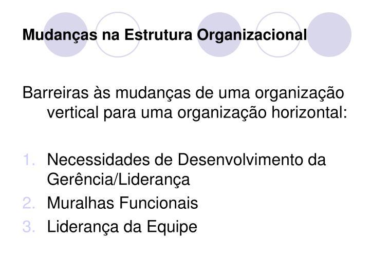 Mudanças na Estrutura Organizacional