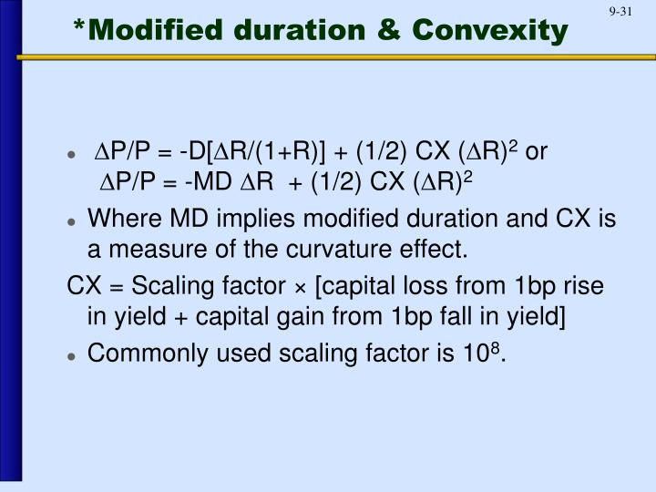 *Modified duration & Convexity