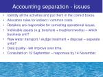 accounting separation issues