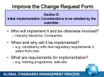 improve the change request form
