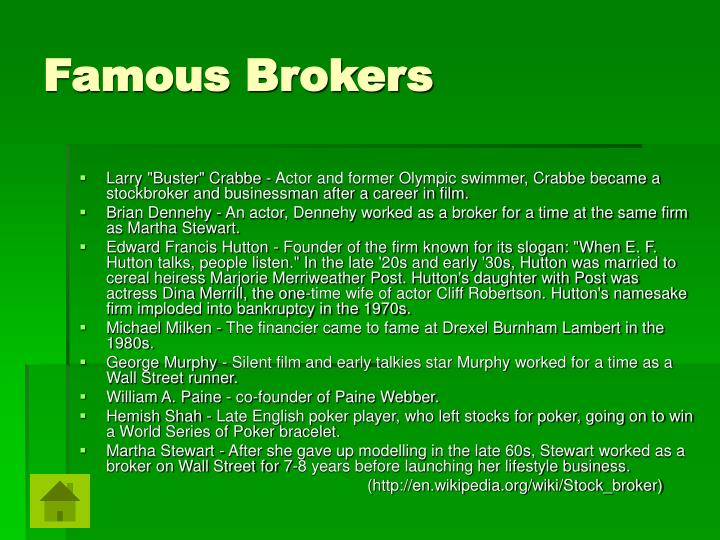Famous Brokers