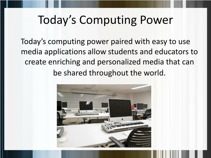 Today's Computing Power