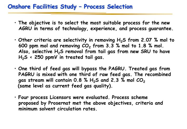 Onshore Facilities Study – Process Selection