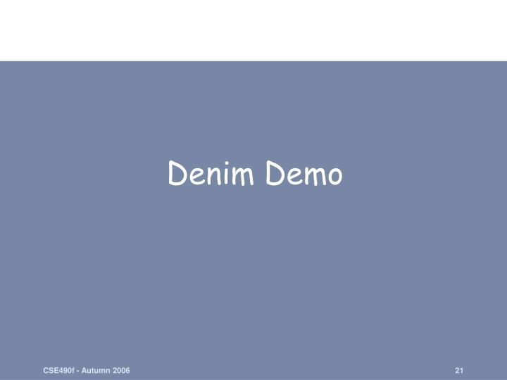 Denim Demo