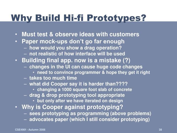 Why Build Hi-fi Prototypes?