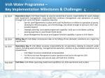 irish water programme key implementation milestones challenges
