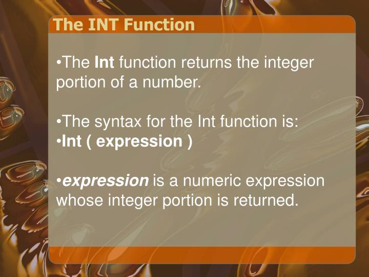 The INT Function