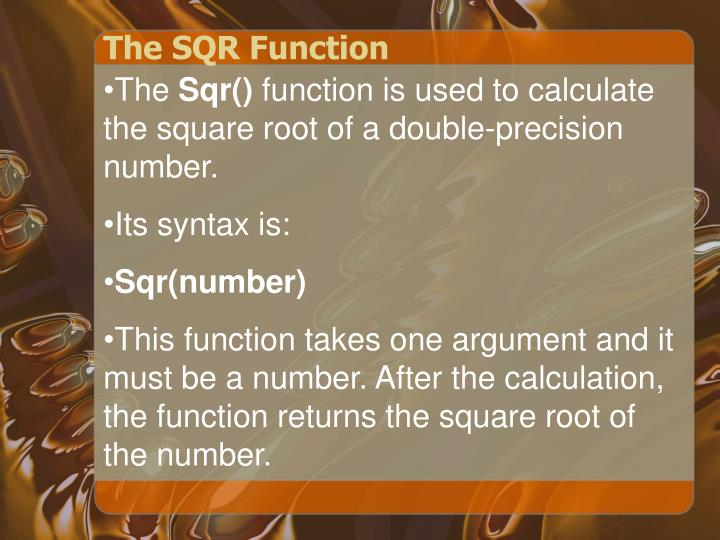 The SQR Function