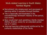 work related learning in south wales familial regime