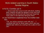 work related learning in south wales familial regime1