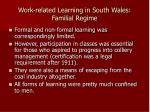 work related learning in south wales familial regime2