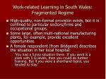 work related learning in south wales fragmented regime2