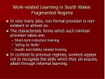 work related learning in south wales fragmented regime3