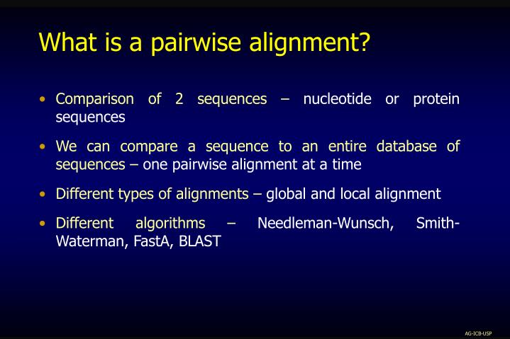 What is a pairwise alignment