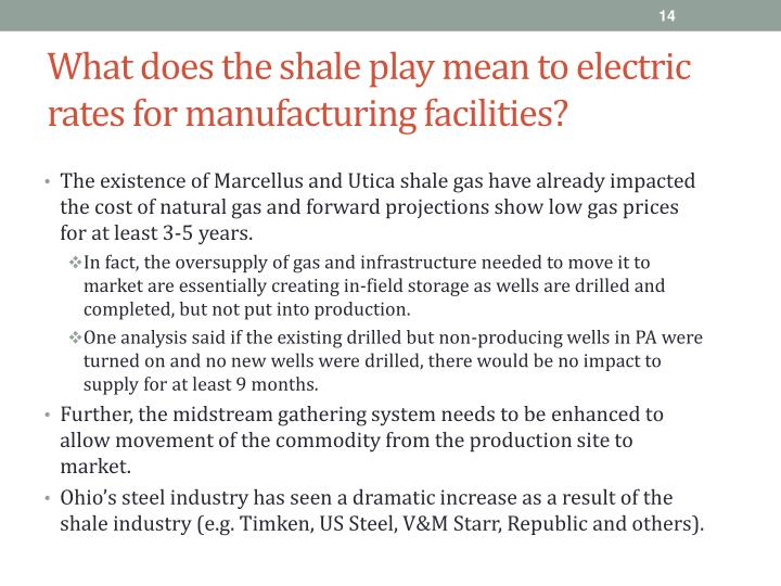 What does the shale play mean to electric rates for manufacturing facilities?