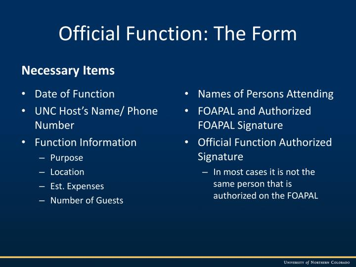 Official Function: The Form